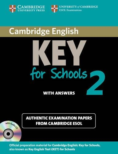 9781107603172: Cambridge English. Key for schools. Student's book. With answers. Per le Scuole superiori. Con CD Audio. Con espansione online (Vol. 2): Authentic Examination Papers from Cambridge ESOL