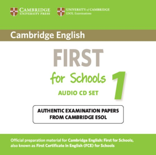 9781107603202: Cambridge English First for Schools 1 Audio CDs (2): Authentic Examination Papers from Cambridge ESOL (FCE Practice Tests)