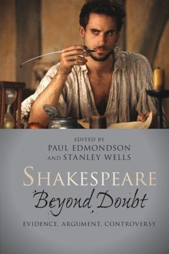 9781107603288: Shakespeare Beyond Doubt: Evidence, Argument, Controversy