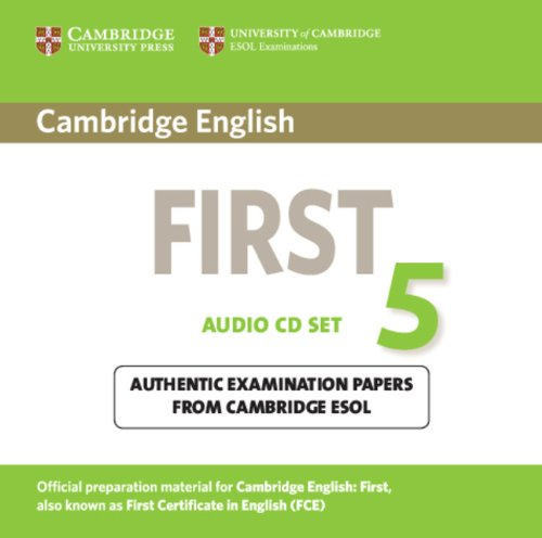 9781107603325: Cambridge English First 5 Audio CDs (2): Authentic Examination Papers from Cambridge ESOL (FCE Practice Tests)