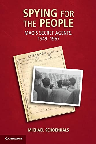 9781107603448: Spying for the People: Mao's Secret Agents, 1949-1967