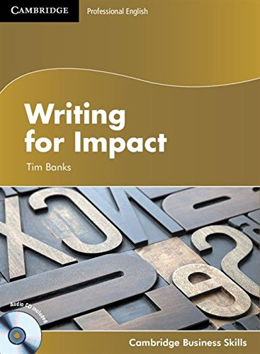 9781107603516: Writing for Impact Student's Book with Audio CD (Cambridge Business Skills)