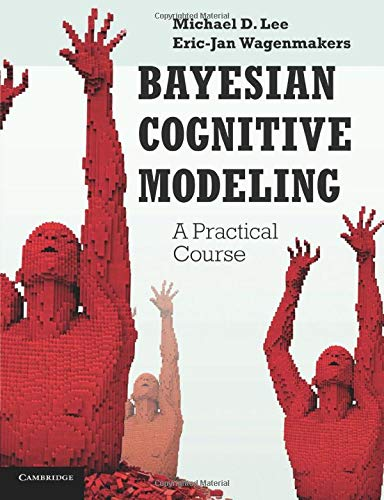9781107603578: Bayesian Cognitive Modeling: A Practical Course