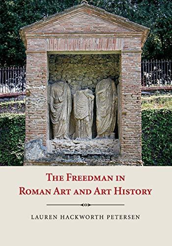 9781107603592: The Freedman in Roman Art and Art History