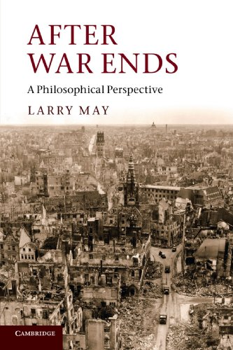 9781107603622: After War Ends: A Philosophical Perspective