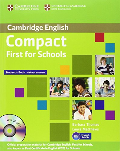 9781107603974: Compact first for school. Student's book. Without answers. Con espansione online. Per le Scuole superiori. Con CD-ROM