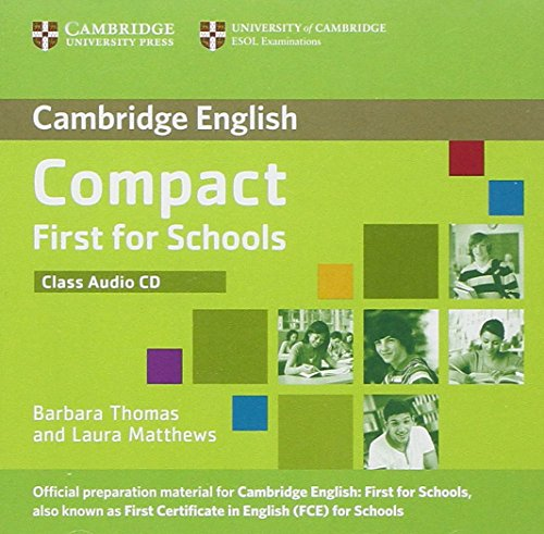 9781107603998: Compact First for Schools Class Audio CD (Cambridge English)
