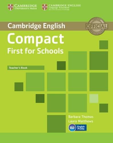 9781107604001: Compact First for Schools Teacher's Book (Cambridge English)