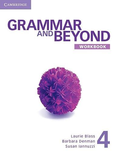 Grammar and Beyond Level 4 Workbook: Grammar and Beyond Level 4 Workbook 4 (Paperback): Laurie ...