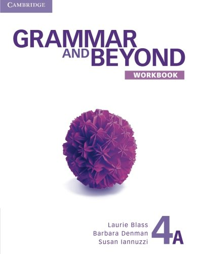 9781107604100: Grammar and Beyond 4 Workbook A