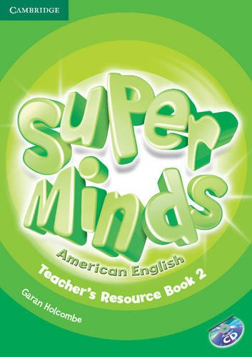 9781107604179: Super Minds American English Level 2 Teacher's Resource Book with Audio CD