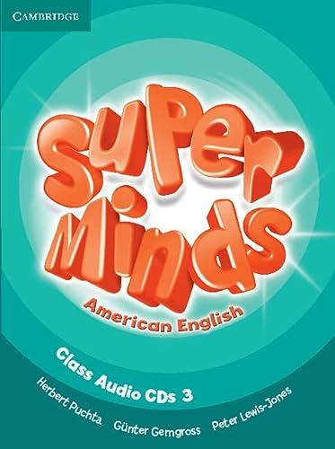Super Minds American English Level 3 Class Audio CDs (3) (Compact Disc): Herbert Puchta