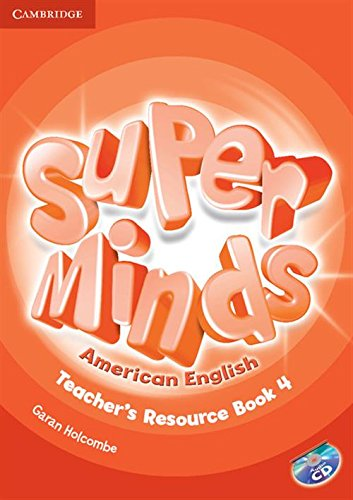 9781107604360: Super Minds American English Level 4 Teacher's Resource Book with Audio CD