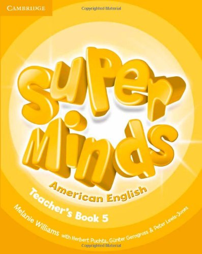 9781107604438: Super Minds American English Level 5 Teacher's Book