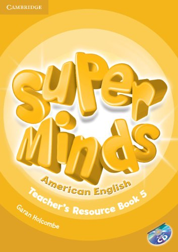 9781107604445: Super Minds American English Level 5 Teacher's Resource Book with Audio CD