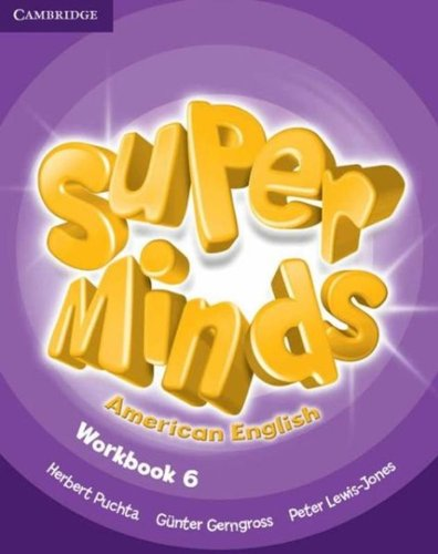 9781107604476: Super Minds American English Level 6 Workbook