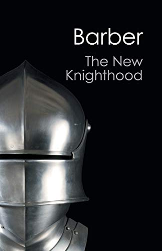 9781107604735: The New Knighthood: A History of the Order of the Temple (Canto Classics)