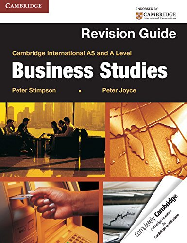 Cambridge International AS and A Level Business Studies (Revision Guide): Peter Stimpson,Peter ...