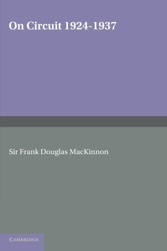 On Circuit 1924-1937: MacKinnon, Sir Frank Douglas