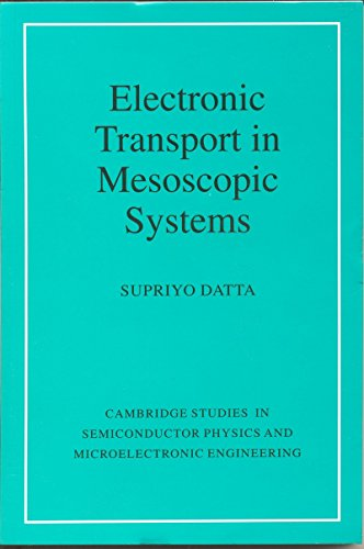9781107605282: Electronic Transport In Mesoscopic Systems
