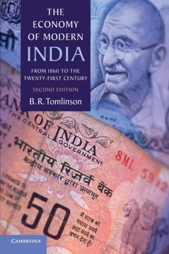 9781107605473: The Economy of Modern India: From 1860 to the Twenty-First Century (The New Cambridge History of India)