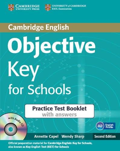 9781107605619: Objective Key for Schools Practice Test Booklet with Answers with Audio CD