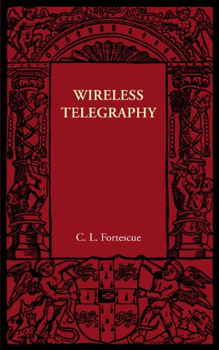 9781107605909: Wireless Telegraphy