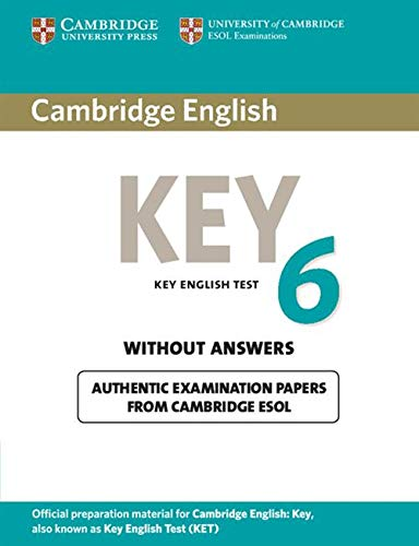 9781107606050: Cambridge English Key 6 Student's Book without Answers (KET Practice Tests)