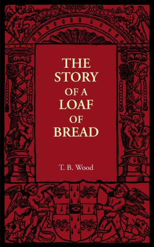9781107606067: The Story of a Loaf of Bread
