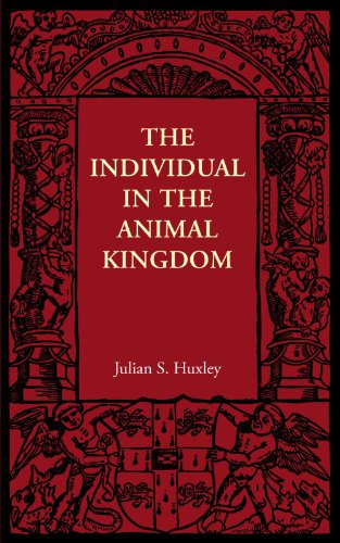The Individual in the Animal Kingdom (1107606071) by Huxley, Julian S.