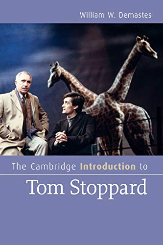 The Cambridge Introduction to Tom Stoppard (Cambridge Introductions to Literature): Demastes, ...