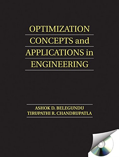 Optimization Concepts and Applications in Engineering (Second Edition): Ashok D. Belegundu,...