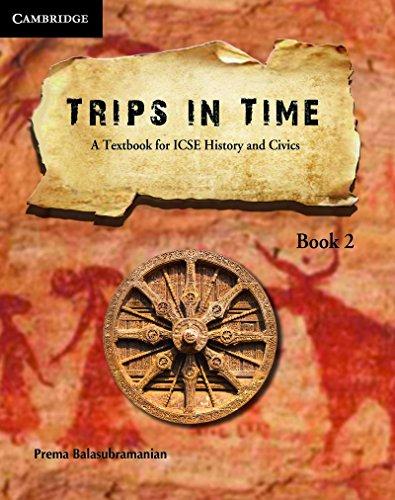 Trips in Time 2 - A Textbook: Balasubramanian Prema