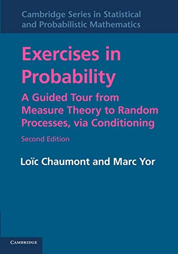 Exercises in Probability: A Guided Tour From: Chaumont, Loà c