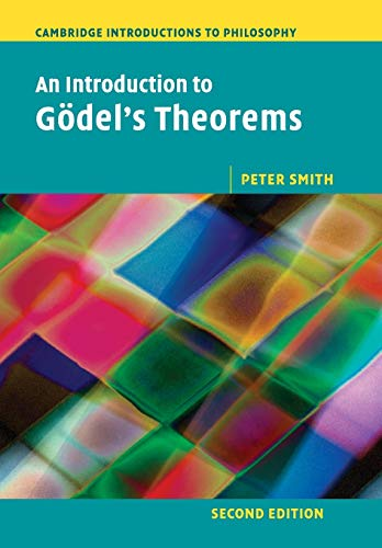 An Introduction to Gö del's Theorems (Cambridge Introductions to Philosophy) (NEW!!): ...