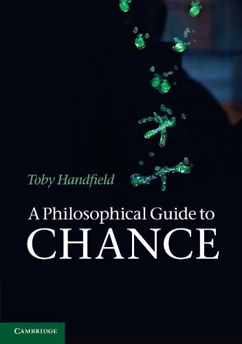 9781107607354: A Philosophical Guide to Chance: Physical Probability