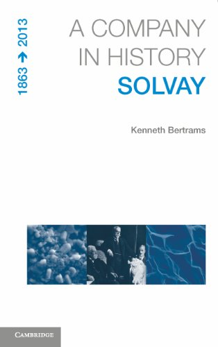 9781107607576: A Company in History Solvay, 1863-2013 Book and CD