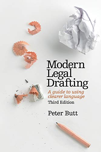 Modern Legal Drafting: A Guide to Using: Peter Butt