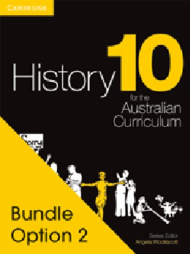 History for the Australian Curriculum Year 10 Bundle 2 (Hardcover): Angela Woollacott
