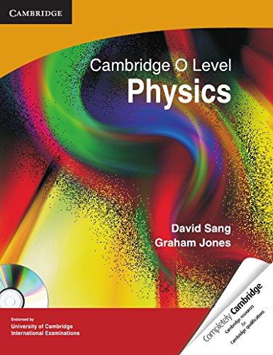 Cambridge O Level Physics: David Sang,Graham Jones