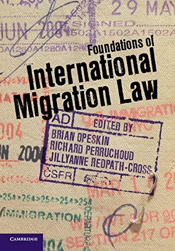 9781107608368: Foundations of International Migration Law
