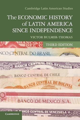 9781107608559: The Economic History of Latin America since Independence (Cambridge Latin American Studies)