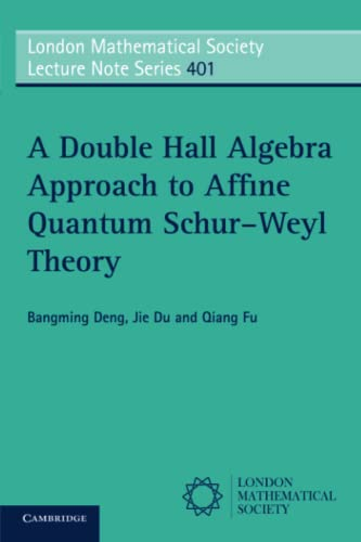 A Double Hall Algebra Approach to Affine Quantum Schur-Weyl Theory (London Mathematical Society ...