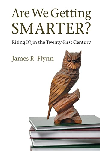 9781107609174: Are We Getting Smarter?: Rising IQ in the Twenty-First Century