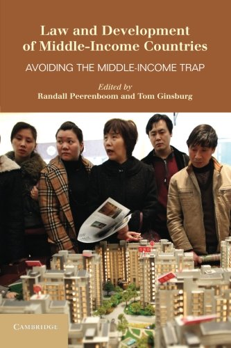 9781107609198: Law and Development of Middle-Income Countries: Avoiding the Middle-Income Trap