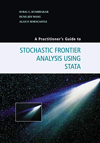 9781107609464: A Practitioner's Guide to Stochastic Frontier Analysis Using Stata