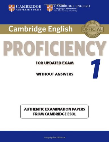 9781107609532: Cambridge English Proficiency 1 for Updated Exam Student's Book without Answers: Authentic Examination Papers from Cambridge ESOL (CPE Practice Tests)
