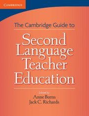 The Cambridge Guide to Second Language Teacher: Anne Burns &