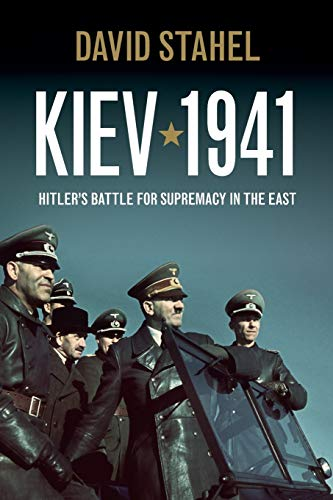 9781107610149: Kiev 1941: Hitler's Battle for Supremacy in the East