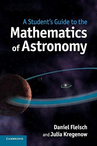 A Student's Guide to the Mathematics of: Fleisch, Daniel;kregenow, Julia